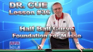 APA Dr. Cue - Lesson 36 - Foundation For Masse!!