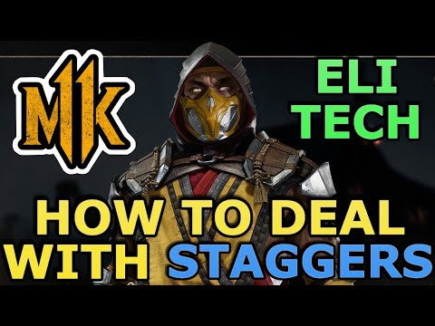 MK11 HOW TO DEAL WITH STAGGERS - Mortal Kombat 11 - Advanced Tech - Eli Tech
