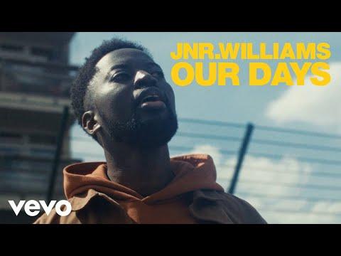 JNR WILLIAMS - Our Days
