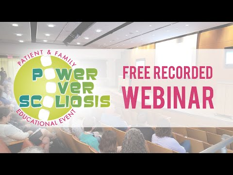 2020 Power Over Scoliosis Webinar |  Setting Scoliosis Straight