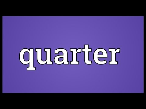 Quarter Meaning