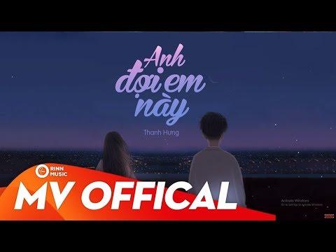 Anh Đợi Em Này - Thanh Hưng | MV Lyrics - Thời lượng: 10:38.