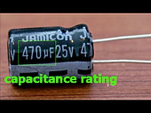 Capacitors - Capacitance, voltage ratings and polarity are explained. You can replace faulty caps on your circuit board and bring your electronics back to life! Example o...
