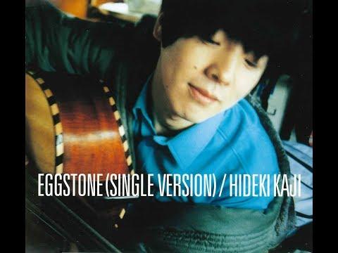 , title : 'EGGSTONE-たまごの中の欲望- / カジヒデキ【Official Music Video】'
