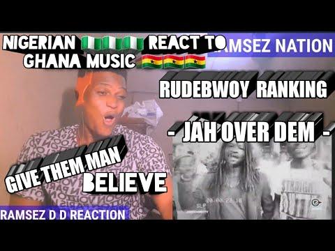 Rudebwoy Ranking - Jah Over Dem (Official Video)   That NIGERIAN REACTION