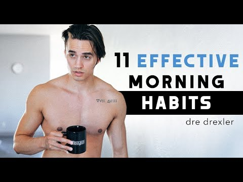 Mens hairstyles - 11 EFFECTIVE Morning Habits You Should Do Everyday [Lifestyle Tips]