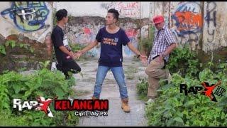 RapX - KELANGAN  [Official Video] Video