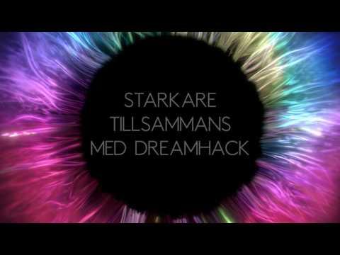 Starkare tillsammans med Dreamhack