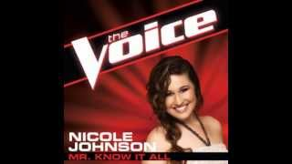 Nicole Johnson - Mr Know It All (The Voice)