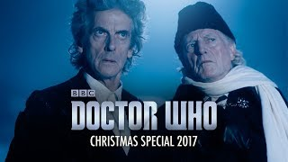 The Twelfth Doctor comes face to face with his past in his final adventure. Twice Upon A Time coming Christmas 2017.Subscribe to Doctor Who for more exclusive videos: http://bit.ly/SubscribeToDoctorWho Christmas Special 2017 Trailer – Doctor Who – BBCThe Twelfth Doctor comes face to face with his past in his final adventure. Twice Upon A Time coming Christmas 2017. Starring Peter Capaldi, David Bradley, Mark Gatiss and Pearl Mackie.Watch more Doctor Who:The Twelfth Doctor: http://bit.ly/TheTwelfthDoctorAn Adventure In Space And Time: http://bit.ly/AnAdventureInSpaceAndTimeChristmas Specials: http://bit.ly/DoctorWhoChristmasSpecialsThe Thirteenth Doctor: http://bit.ly/TheThirteenthDoctor Welcome to the home of Doctor Who on YouTube! Travel in the TARDIS with clips dating back to the Doctor's first incarnation in 1963, all the way through dozens of regenerations, from the latest clips of the Peter Capaldi era to the announcement of Jodie Whittaker as the Thirteenth Doctor. Including behind-the-scenes footage, exclusive videos and our very own show Doctor Who: The Fan Show - this is the place to find all the best official clips from all 54 years of Doctor Who history.Subscribe for more: http://bit.ly/SubscribeToDoctorWho  Where to find Doctor Who:WEBSITE: http://www.doctorwho.tvFACEBOOK: https://www.facebook.com/doctorwhoYOUTUBE: http://www.youtube.com/user/doctorwhoTWITTER: https://twitter.com/bbcdoctorwho Want to share your views with the team behind Doctor Who and win prizes? Join our fan panel here: https://tinyurl.com/YouTube-DoctorWho-FanPanel This is a channel from BBC Worldwide who help fund new BBC programmes.
