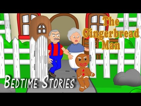 The Gingerbread Man | Fairy Tale | Bedtime Stories