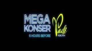 Bocoran Single terbaru Padi | Mega Konser Padi Reborn 6 HOURS BEFORE