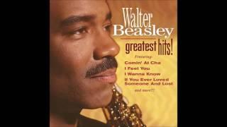 Walter Beasley - Nice and Easy