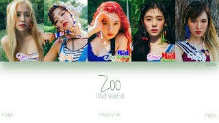 [HAN|ROM|ENG] Red Velvet (레드벨벳) - Zoo (Color Coded Lyrics)