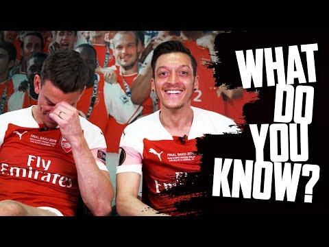 NAME ARSENAL GOALSCORERS | Mesut Ozil v Laurent Koscielny | What do you know? | Europa League Final