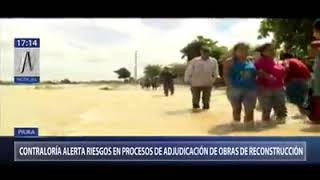 Contraloría alerta riesgos en procesos de adjudicación de obras de reconstrucción en Piura – Canal N