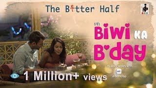 Video SIT | The Better Half | BIWI KA B'DAY | S1 E5 MP3, 3GP, MP4, WEBM, AVI, FLV Juni 2019