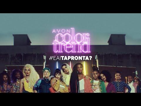 Color Trend apresenta: #EAíTaPronta? | AVON