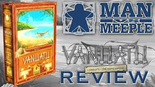 Vanuatu 2nd Edition Review by Man Vs Meeple 2-5 Player Game 60-90 Minutes Like us on Facebook:...