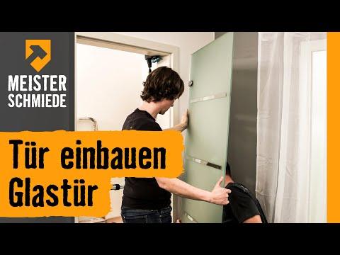 Tür einbauen: Glastür | HORNBACH Meisterschmiede