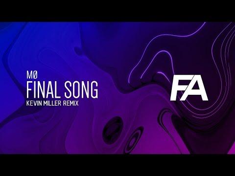 MØ - Final Song (Kevin Miller Remix)