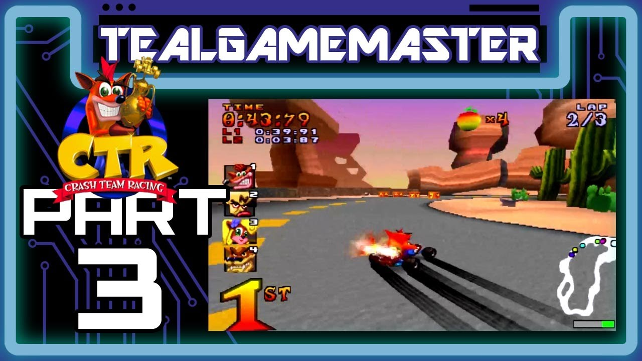 Crash Team Racing – Part 3: That Was Close!
