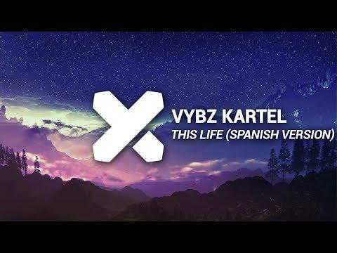 Vybz Kartel Colouring This Life Spanish Version Dj Knox Remix