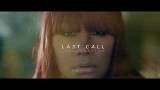 "Traci Braxton ""Last Call"" Music Video - YouTube"