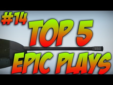War Thunder – Top 5 Epic Plays – Episode 14!
