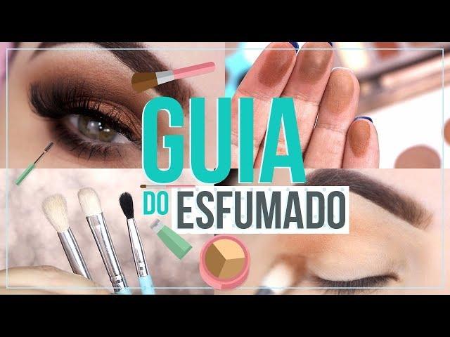 GUIA COMPLETO DE MAQUIAGEM - O ESFUMADO PERFEITO - Pausa para Feminices