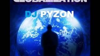 08. Jason Derulo ft. Nayer & Afrojack - Body Talk (DJ PYZON ALBUM SONG REMIX GLOBALIZATION )