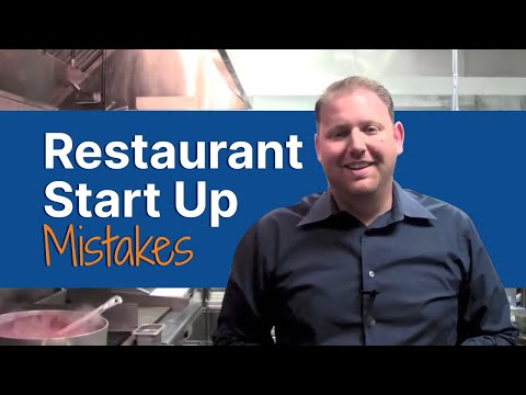Restaurant Start up Mistakes: How to open a Restaurant