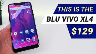 BLU Vivo XL4: What $129 Gets You