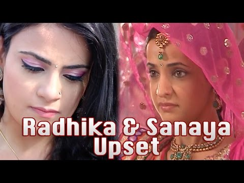 Why are Radhika Madan and Sanaya Irani Upset?