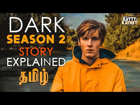 Dark Season 2 Story Explained in Tamil | Netflix