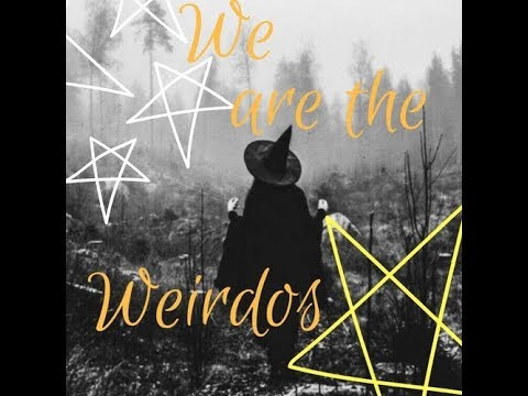 We are the weirdos mister. The call.