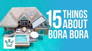 Video 15 Things You Didn't Know About Bora Bora MP3, 3GP, MP4, WEBM, AVI, FLV Desember 2018