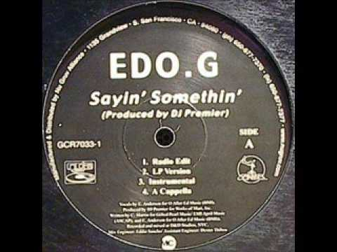 Download EDO G. - Saying  Something (prod dj premier) MP3