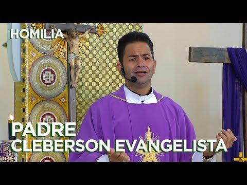 HOMILIA   PADRE CLEBERSON EVANGELISTA   21/02/18