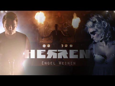 HERREN - Engel Weinen  (Offizielles Video) HD