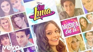 Elenco de Soy Luna - Música en ti (Audio Only)