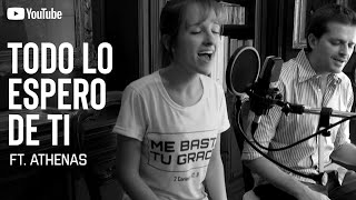 Todo lo espero de ti - Pablo Martinez feat. Athenas &Tobias