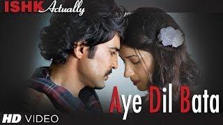 Aye Dil Bata - Full Song - Ishk Actually