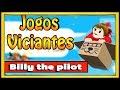 Um Dos Jogos Mais Viciantes Da Internet Billy The Pilot