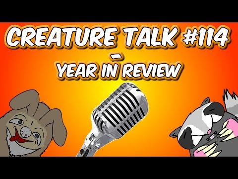 Year - Subscribe to The Creatures: http://bit.ly/tchsub The last Creature Talk of the year is upon us! We go over games and James talks about some very interesting documentaries he recently viewed....