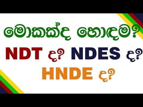 What is the best from NDT , NDES , HNDE ?   Engineering Diploma Comparison in Sri Lanka