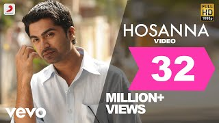 Video Vinnaithaandi Varuvaayaa - Hosanna Video | Rahman | STR, Trisha MP3, 3GP, MP4, WEBM, AVI, FLV Juli 2018
