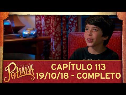 Video As Aventuras de Poliana   capítulo 113 - 19/10/18, completo download in MP3, 3GP, MP4, WEBM, AVI, FLV January 2017
