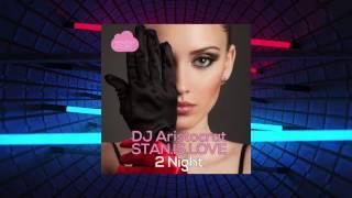 DJ Aristocrat & STANISLOVE - 2 Night (EP)
