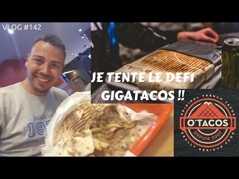 Je tente le défi GIGATACOS de O'TACOS - VLOG #142